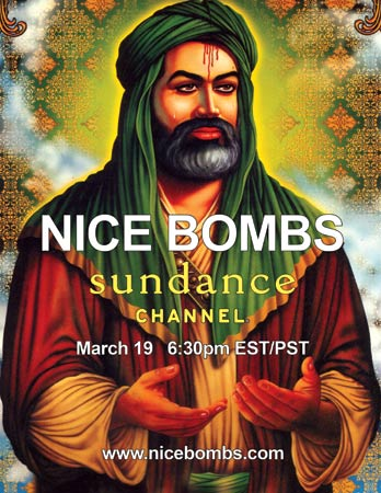 NICE BOMBS premiers on SUNDANCE CHANNEL